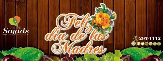 Día de la Madre en Vallarta Salads